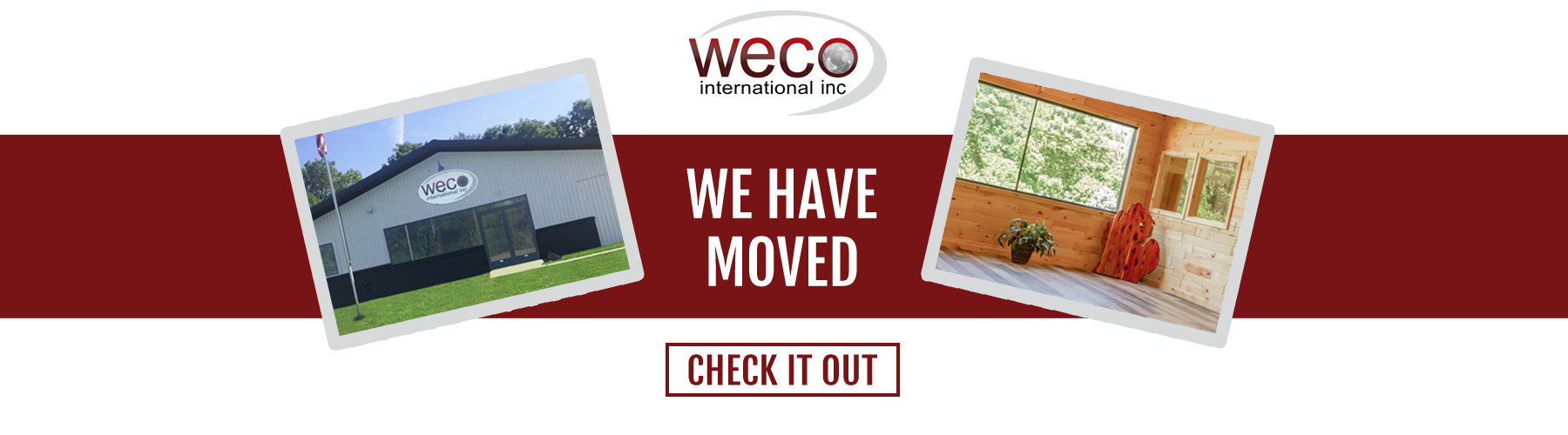 Weco Int. New Location